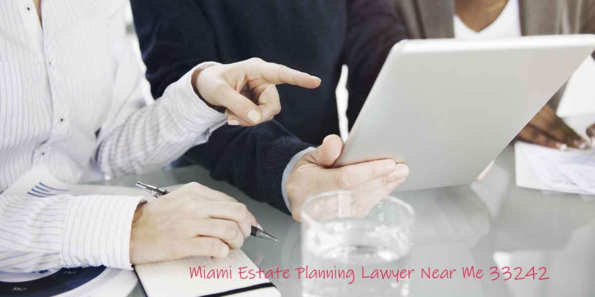 Miami Estate Planning Lawyer Near Me 33242